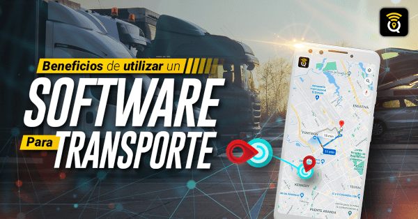 Beneficios de un software de transporte