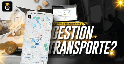 Qué es la tecnología en gestión de transporte