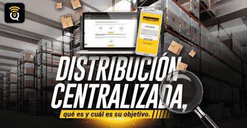 distribucion-centralizada-que-es