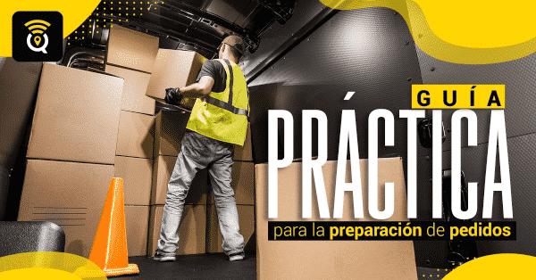 Guía práctica para la preparación de pedidos